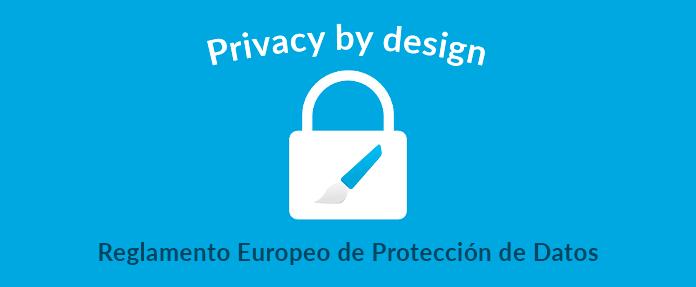 privacy design proteccion de datos