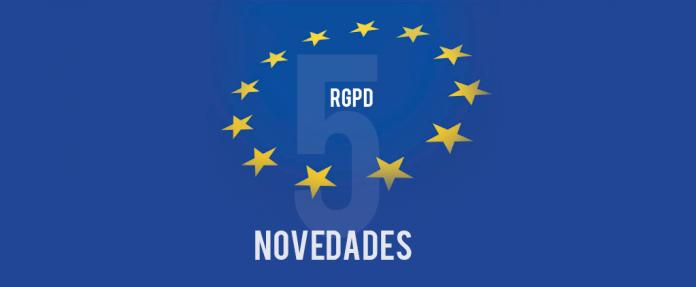 Las 5 claves del Reglamento Europeo de Protección de Datos