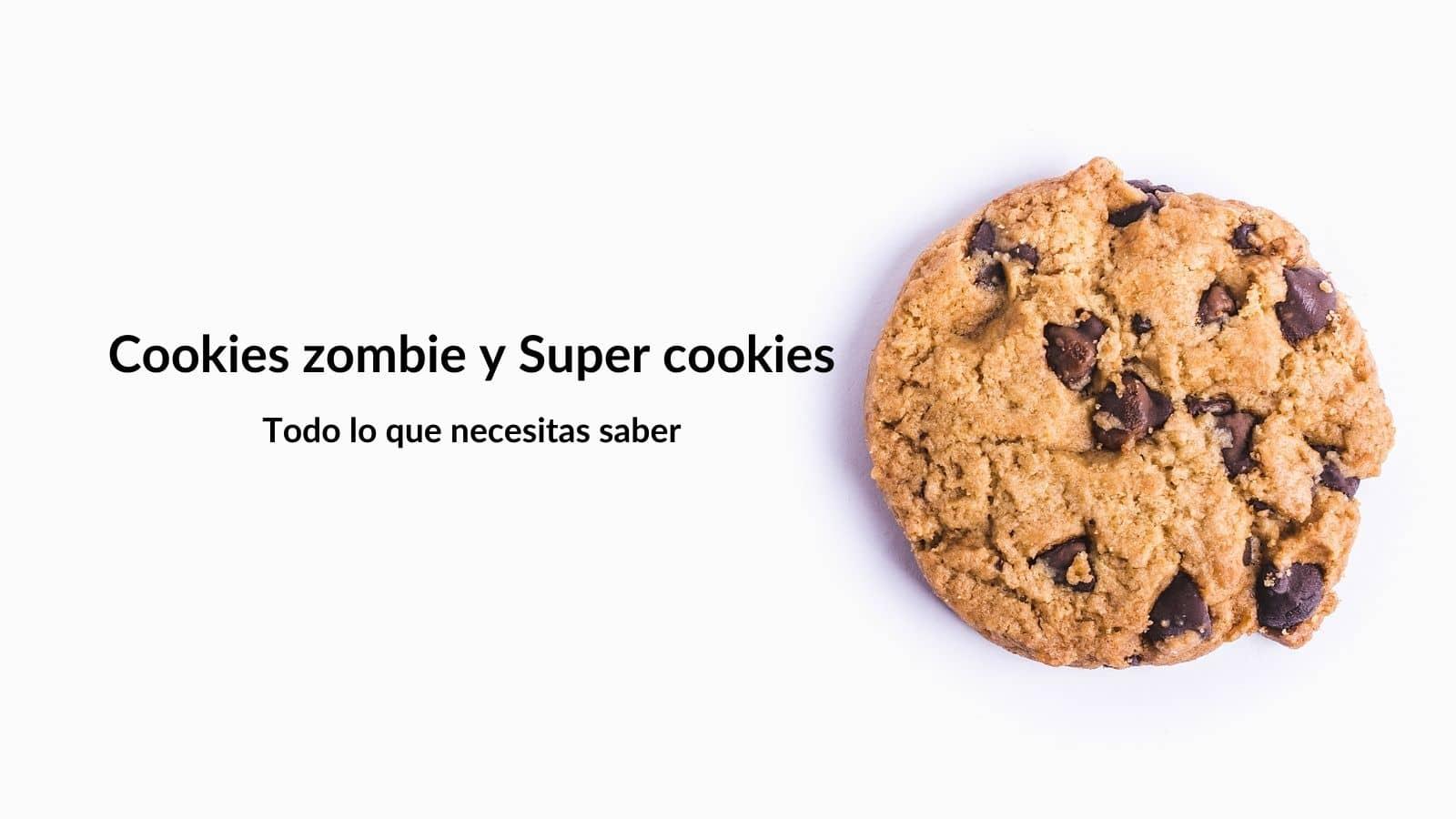 Cookies zombies y Super cookies